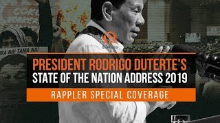 LIVE: President Rodrigo Duterte's 2019 State of the Nation Address