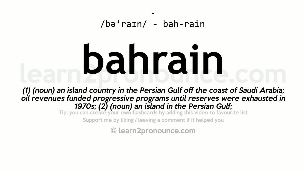 Bahrain Pronunciation And Definition