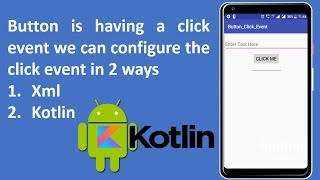 Button is having a click event  we can configure the click event in 2 ways || Android Tutorials #2