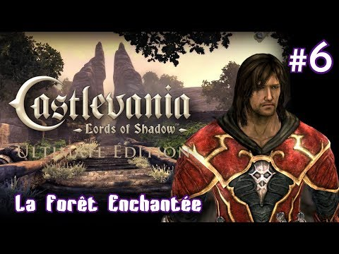 "CASTLEVANIA Lords Of Shadow : ""La Forêt Enchantée"" 