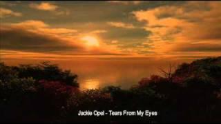 Jackie Opel - Tears From My Eyes.wmv