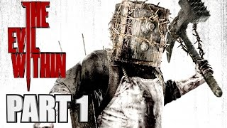 The Evil Within Walkthrough Part 1 - Insane Creepiness - Xbox One Gameplay Review With Commentary