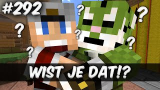 Minecraft Survival #292 - WIST JE DAT!?