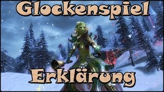 ➪ Guild Wars 2 - Glockenspiel (inkl. Erfolge)