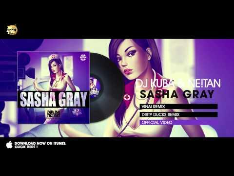 DJ KUBA & NE!TAN - Sasha Gray (VINAI Remix)