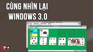 Windows 3.0 và thời đại bá chủ hệ điều hành máy tính