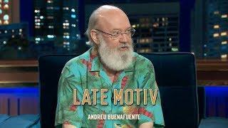 LATE MOTIV - José Luis Cuerda.