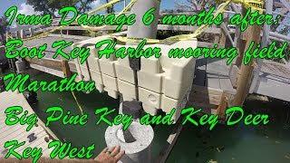 Irma Damage in the Keys Boot Key Harbor Mooring Field Big Pine Key West S2Ep3