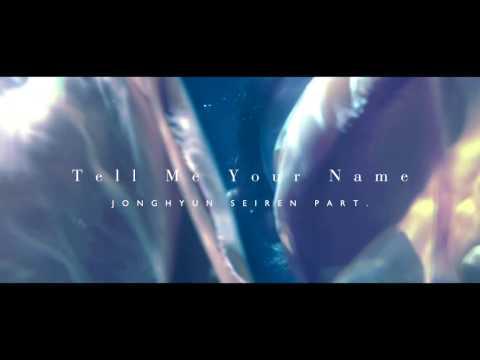 SHINee - Tell Me Your Name 종현 세이렌 파트 cut