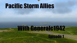 Pacific Storm Allies: Episode 1
