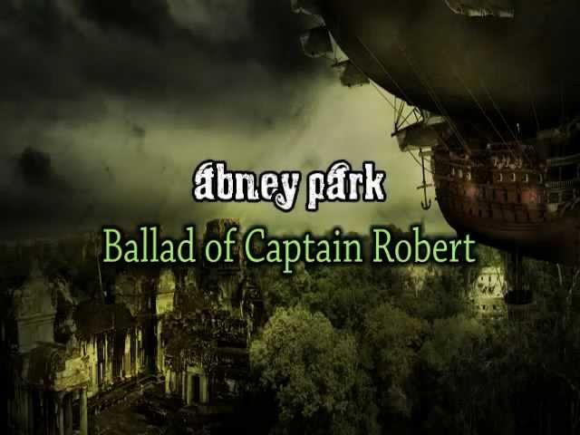 Abney Park - The Ballad of Captain Robert (+ Lyrics)