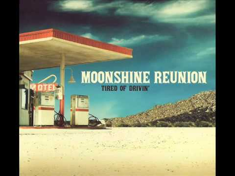 Moonshine Reunion -  My Way Or The Highway