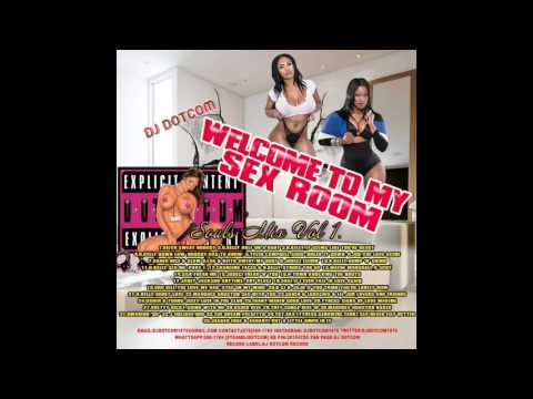 DJ DOTCOM PRESENTS WELCOME TO MY SEX ROOM SOULS MIX VOL 1 (GOLD COLLECTION)