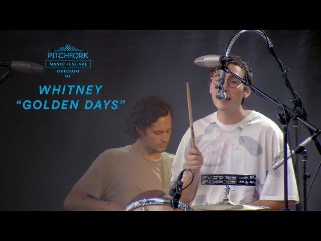 Whitney perform Golden Days | Pitchfork Music Festival 2016