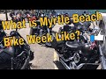 What is Myrtle Beach bike week like?