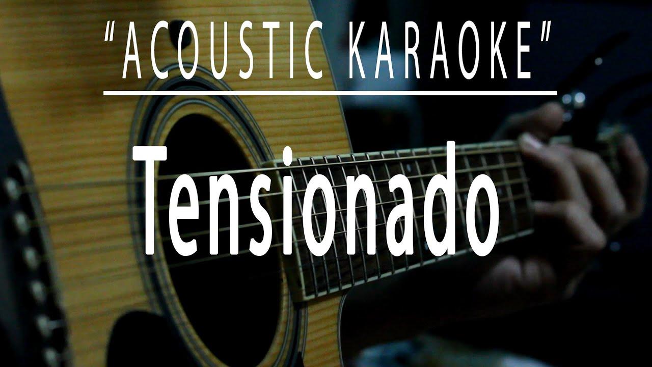 Tensionado - Acoustic karaoke (Soapdish)