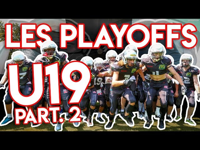 LES PLAYOFFS U19 #2