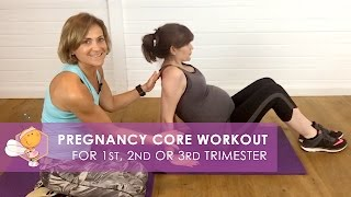 Trimesters 1, 2 and 3 pregnancy core workout