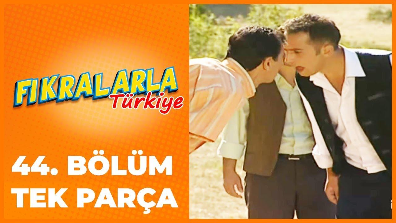 Fıkralarla Türkiye - 44. Bölüm