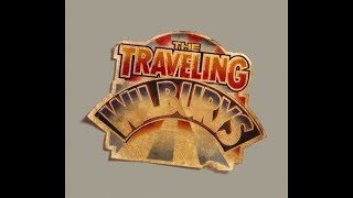The Traveling Wilburys - End of the Line (HQ)