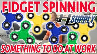 Fidget Spinners at Work... Learn how to do it!