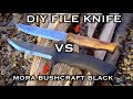 Testing the DIY File Knife VS Mora Bushcraft Black