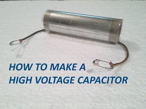 How to make a High Voltage Capacitor