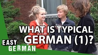 Easy German 20 - What is typical German? (I)