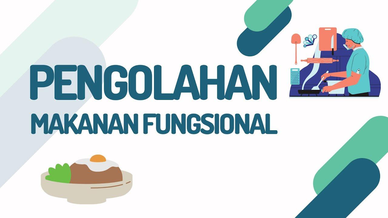 Makanan Fungsional Dari Indonesia