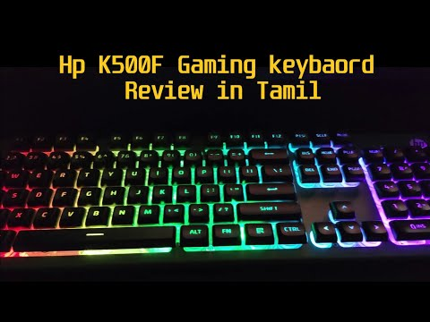 Unboxing HP K500F Gaming Keyboard review in Tamil || RS. 900/-?