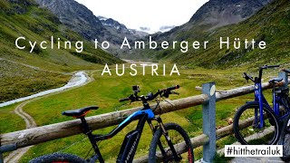 Amberger Hütte | Sulztal Glacier | Cycling from GRIES to the HUT and what we found!!