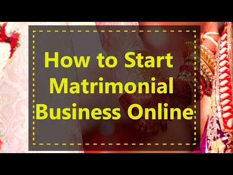 How To Start Matrimonial Business Online
