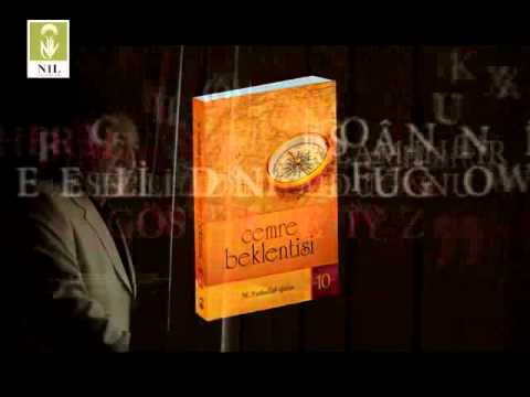Cemre Bekletinisi - M. Fethullah Gülen Hocaefendi