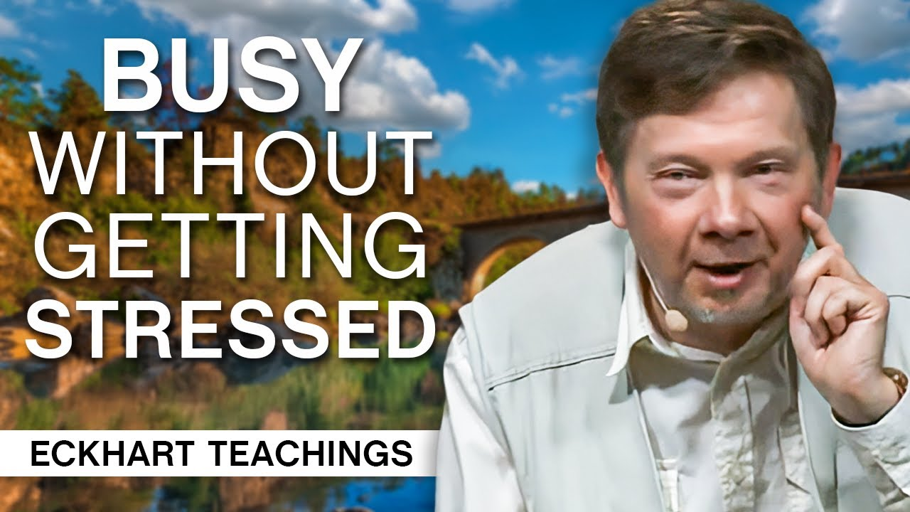 Download Is it Possible to be Busy Without Getting Stressed? | Eckhart Tolle Teachings