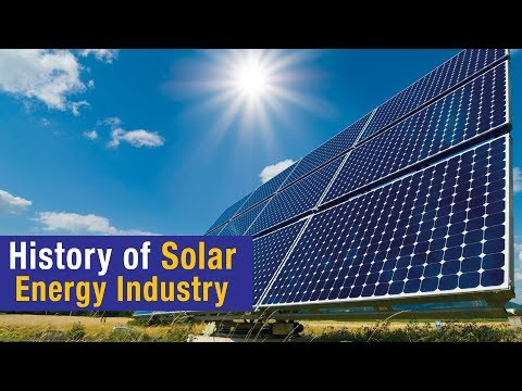 History of Solar Energy Industry