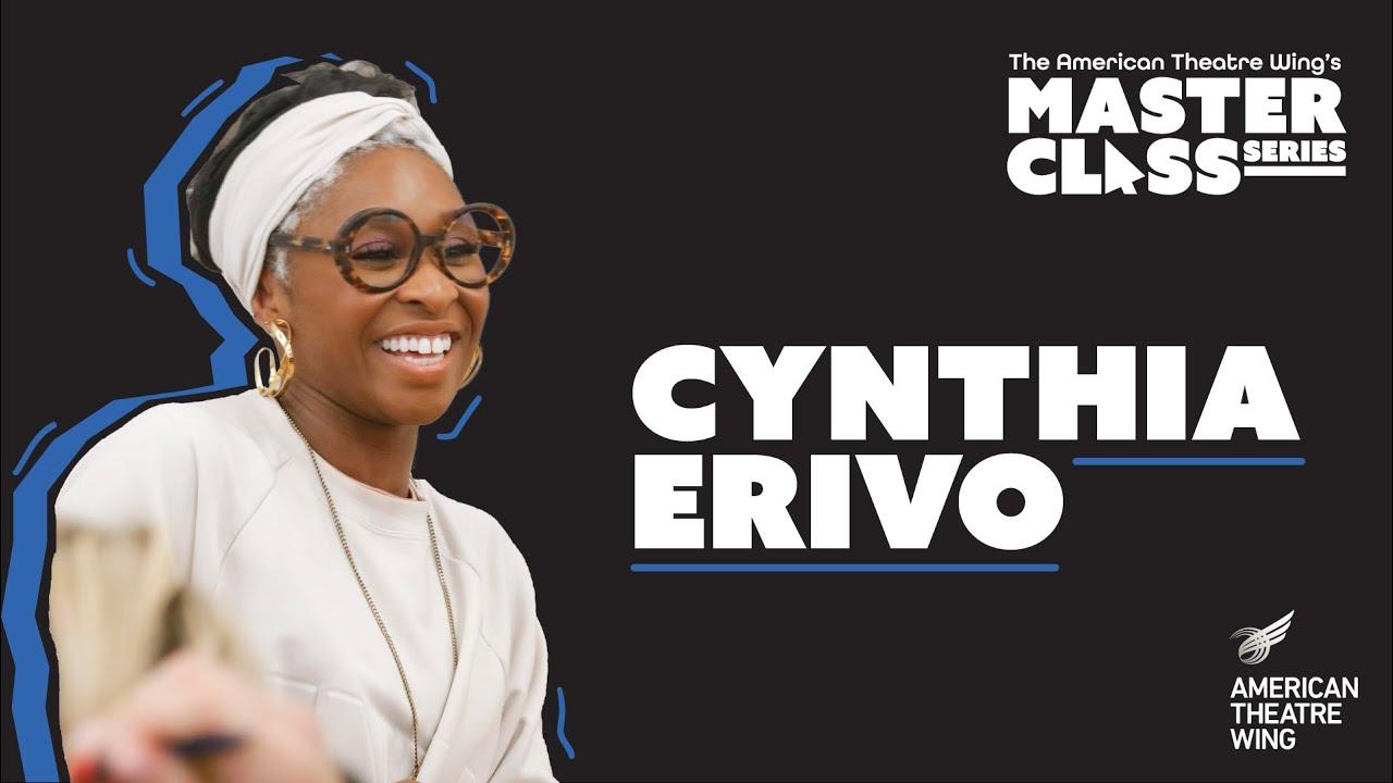 Cynthia Erivo | American Theatre Wing's Master Class Series