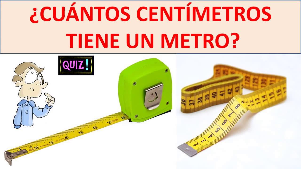 Cuantos Centimetros Tiene Un Metro Youtube