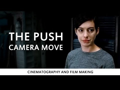 The Push - Camera Move