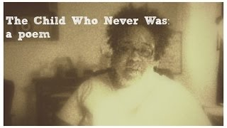 The Child Who Never Was