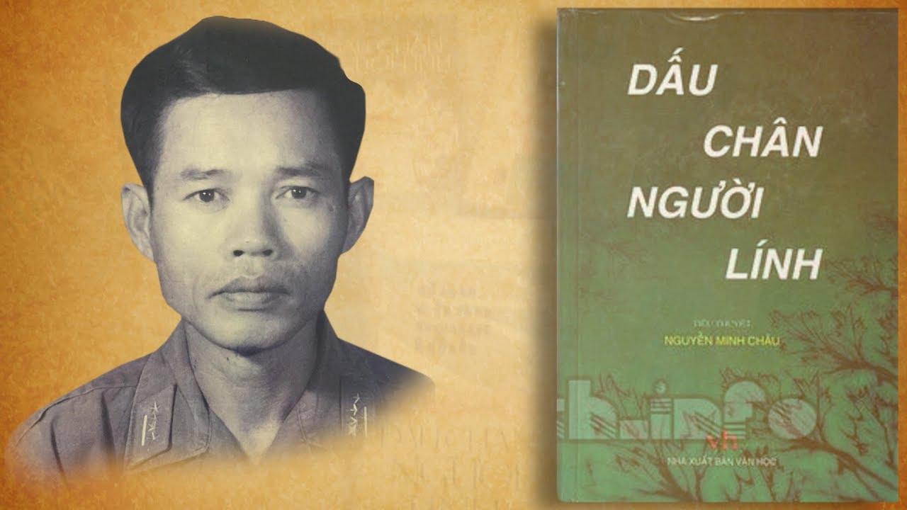 """Tác giả tác phẩm: Nhà văn Nguyễn Minh Châu và tiểu thuyết """"Dấu chân người lính"""""""