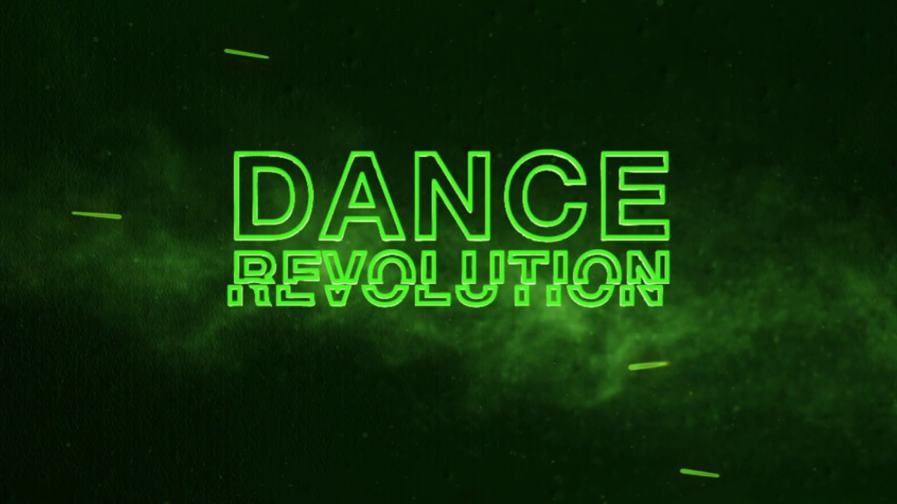 Dance Revolution - OUT NOW