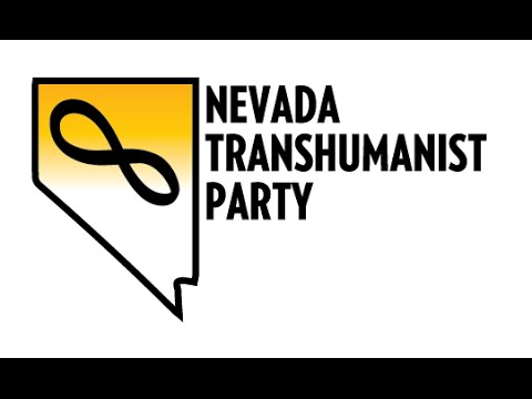 Nevada Transhumanist Party - Formation and Membership Invitation