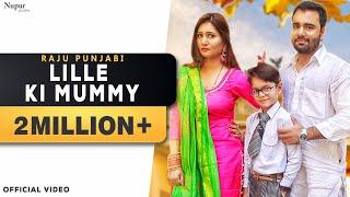 Lille Ki Mummy Raju Punjabi Free MP3 Song Download 320 Kbps