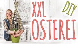 XXL OSTEREI - DIY