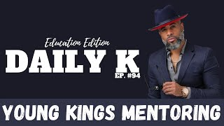 Young Kings Mentoring | Daily K Ep. 94 | Damian Valentine | KTTeeV.com