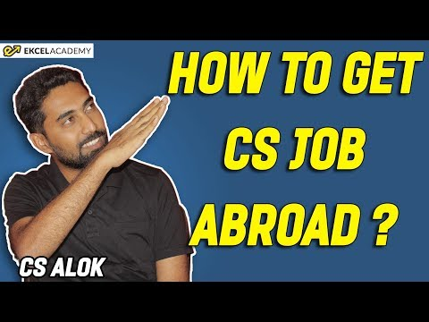 How To Get CS Job Abroad ?
