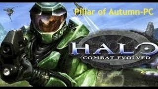 Halo Combat Evolved PC Walk through-Pillar of autumn