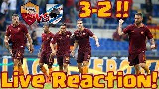 VIETATO BESTEMMIARE!! ROMA - SAMPDORIA 3 - 2   LIVE REACTION! SERIE A