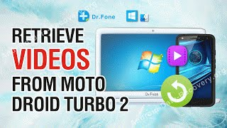 How to Retrieve Lost or Deleted Videos from Moto Droid Turbo 2