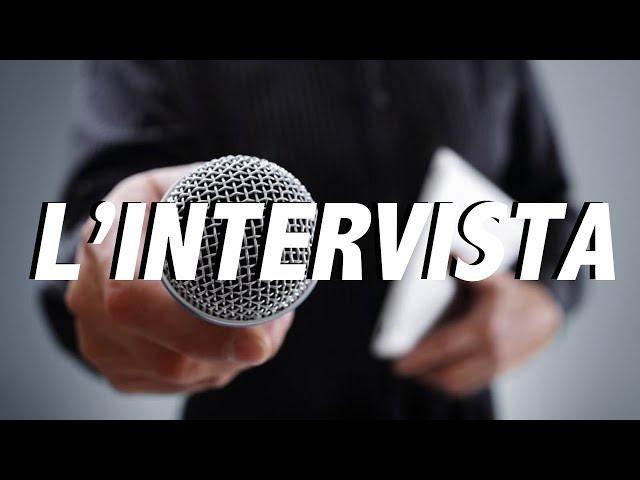 L'intervista prima e dopo